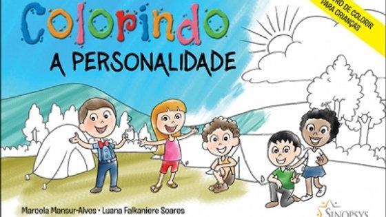 Colorindo a personalidade: Um livro de colorir para Crianças