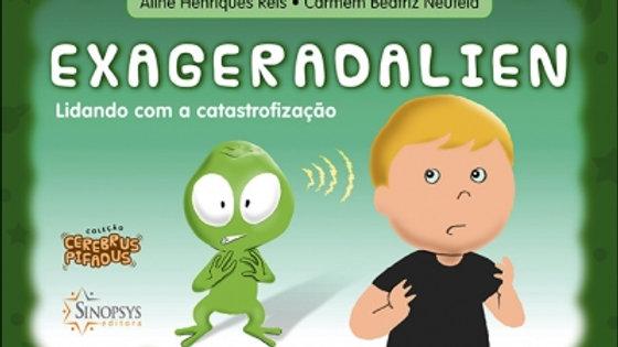Cerebrus Pifadus - Exageradalien - Lidando com a Catastrofização