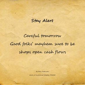 Stay Alert - Haiku