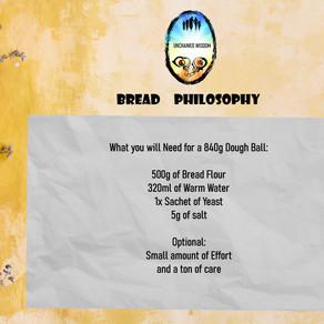 Bread Philosophy