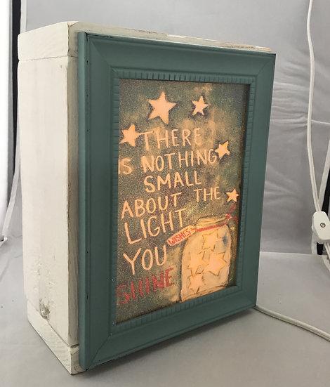 The Light you Shine Light box/ Night light