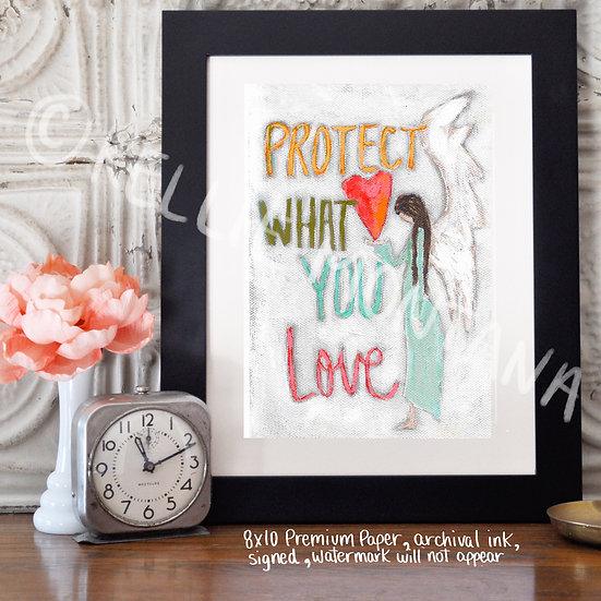 Protect What You Love