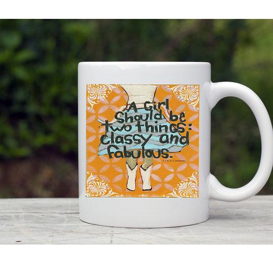 Classy and Fabulous Mug