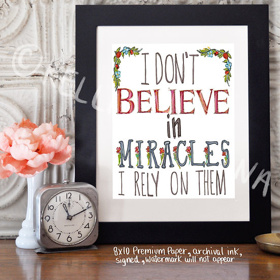 I Rely on Miracles