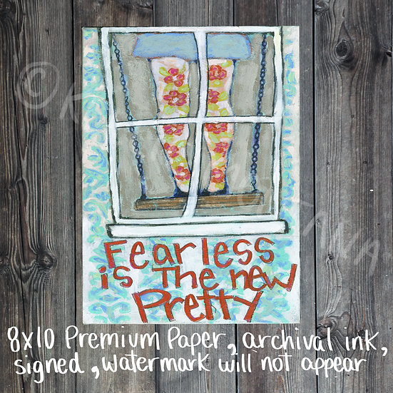 Fearless is The New Pretty