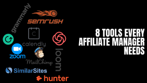 9 software tools useful for an Affiliate Manager