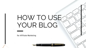 How to use your blog for Affiliate Marketing