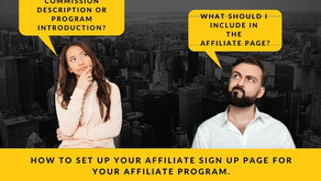 How to set up an Affiliate Sign up Page for your Affiliate Program.