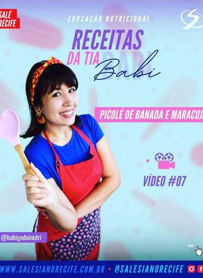 Receita da Tia Babi #07 (Picolé de Banana e Maracujá)