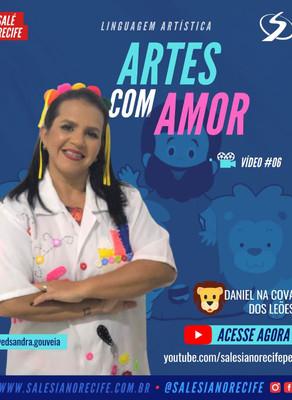 Artes com Amor (Profª Edsandra Gouveia) #06