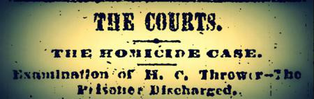 City Alderman Guns Down Former Sheriff in 1870's Mobile: THE HOMICIDE CASE & THE FATAL AFFRAY