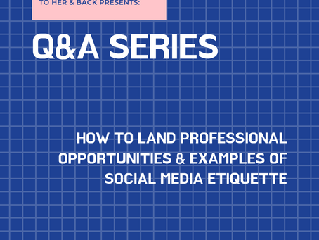 Q&A: How to Find Professional Opportunities & Social Media Etiquette