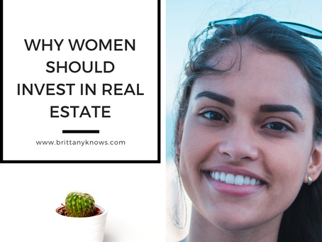 Why Should Women Invest In Real Estate