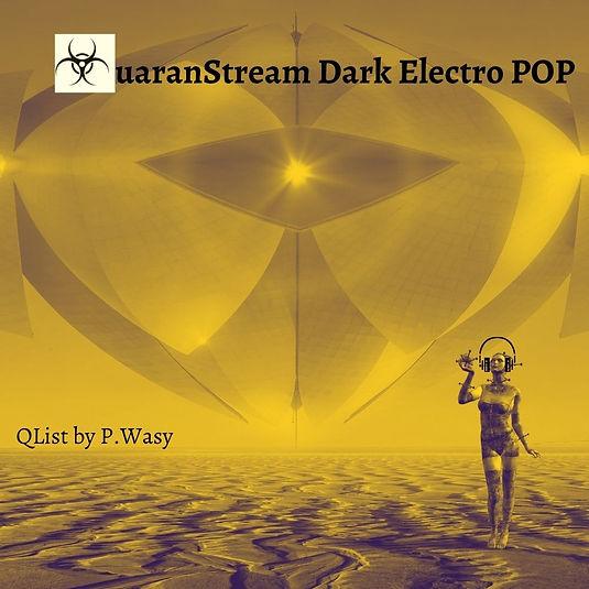 QuaranStream Dark Electro Pop