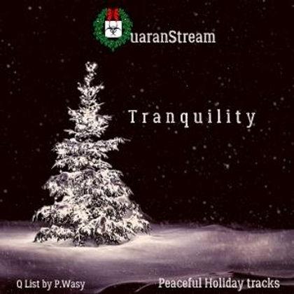 QuaranStream Tranquility