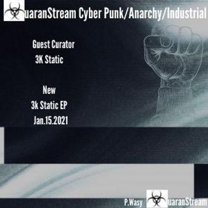 QuaranStream Cyber Punk/Indust'l