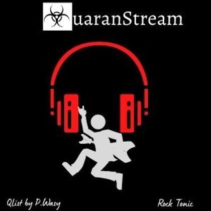 QuaranStream Rock Tonic