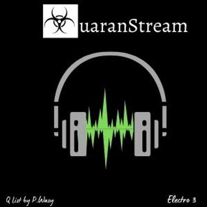 QuaranStream Electro 3
