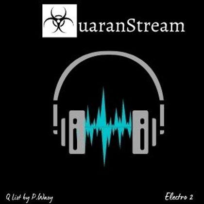 QuaranStream Electro 2
