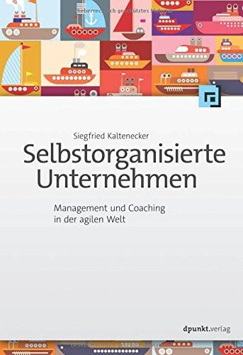 Buchtitel Sigfried Kaltenegger Selbstorganisierte Unternehmen 2017