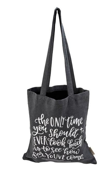 The Only Time You Should Ever Look Back Tote
