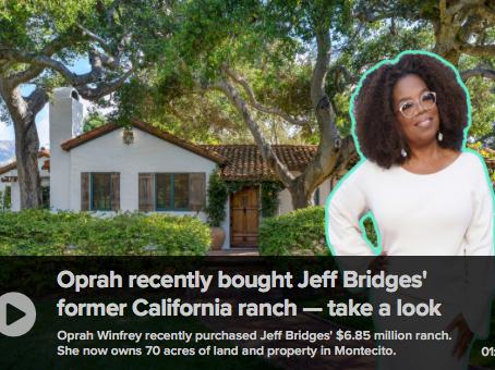 Oprah Buys Property from Jeff Bridges
