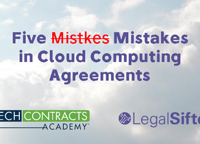 Webinar: Top 5 Mistakes Lawyers Make in Cloud Computing Agreements.