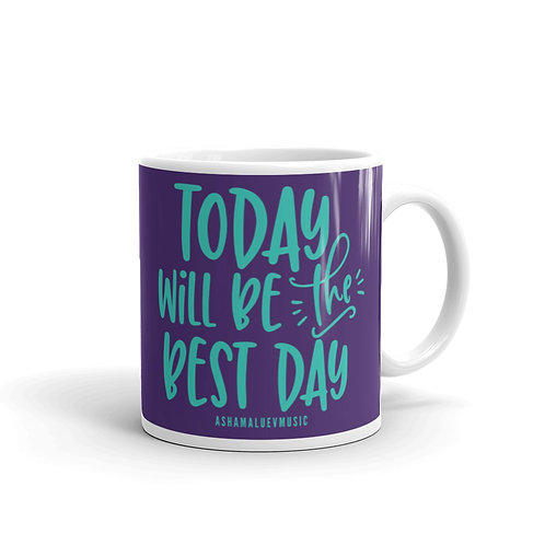 Purple glossy mug with a quote 'Today Will Be The Best Day'