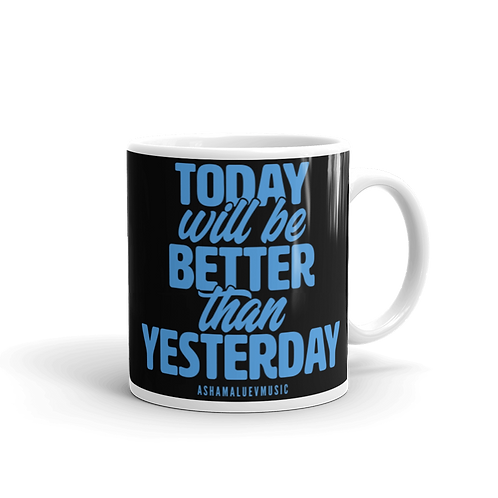 Black glossy mug with the inscription 'Tooday Will Be Better Than Yesterday'