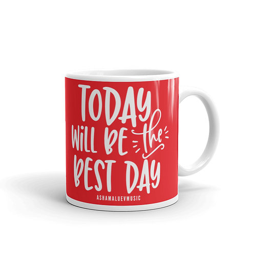 Red glossy mug with a quote 'Today Will Be The Best Day'