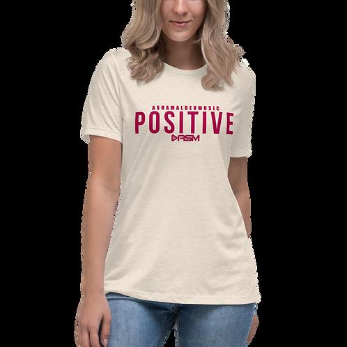 Positive Women's Relaxed T-Shirt