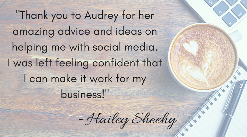 -Thank you to Audrey for her amazing advice and ideas on helping me with social media. I was left fe