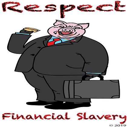 Respect - Financial Slavery Single Artwo