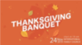 THANKSGIVING BANQUET (2019)-01.jpg