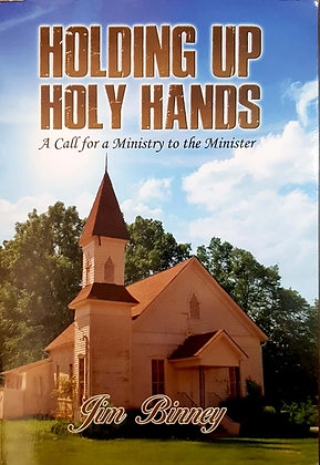 Holding Up Holy Hands: A Call for a Ministry to the Minister