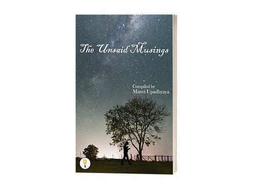 The Unsaid Musings