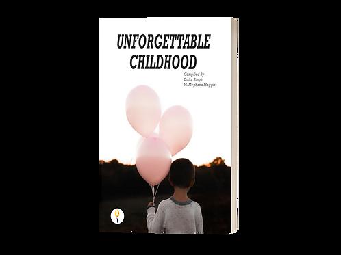 Unforgettable Childhood