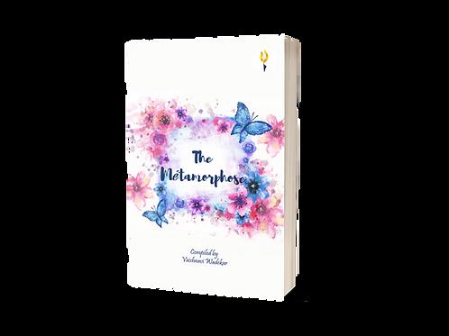 The Metamorphse