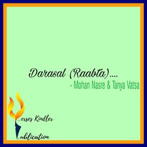 DARASAL (Raabta) - MOHAN NASRE AND TANYA VATSA