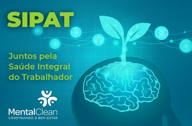 SIPAT – uma semana dedicada à Saúde integral do trabalhador