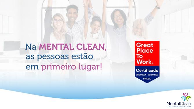 GPTW – Na Mental Clean, as pessoas estão em primeiro lugar!
