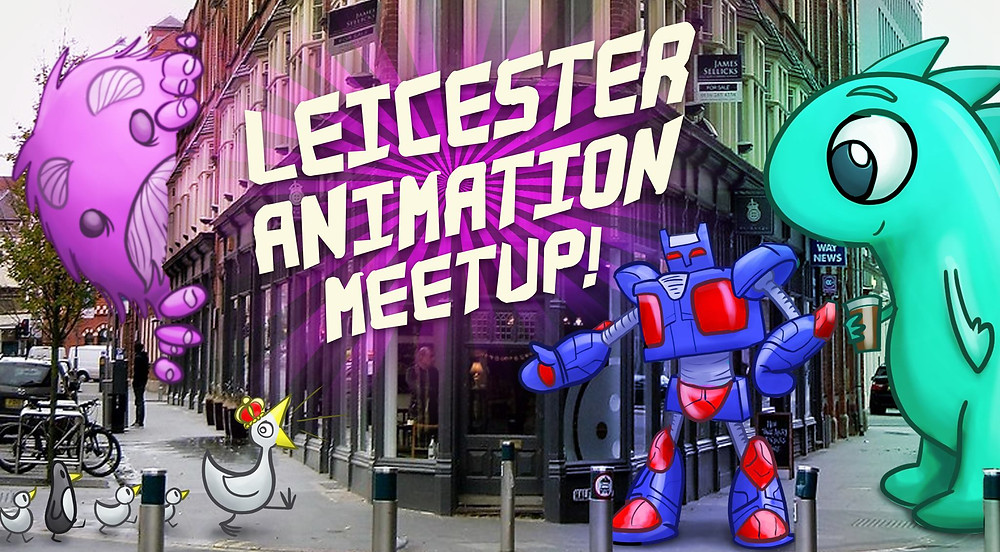 Leicester Animation Meetup promotional advertisement