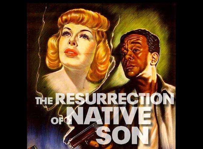 The Resurrection of 'Native Son'