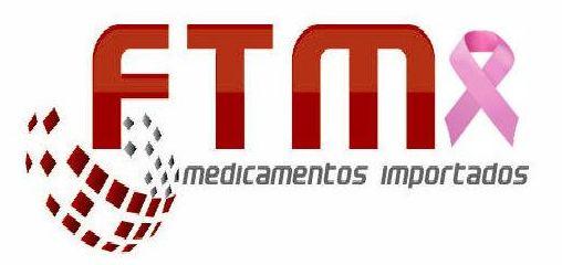 FTM, Medicamentos Importados