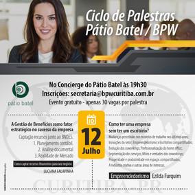 CICLO DE PALESTRAS PÁTIO BATEL - 12/07/2018
