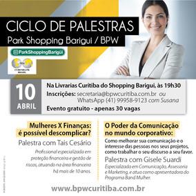 CICLO DE PALESTRA - PARKSHOPPING BARIGUI - 10/04/2019