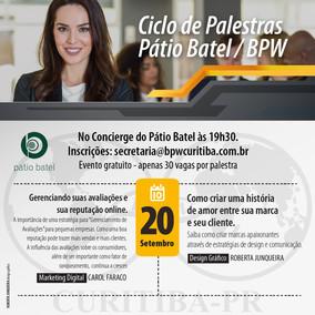 CICLO DE PALESTRAS PÁTIO BATEL - 20/09/2018