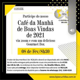 CAFÉ DA MANHÃ DE BOAS VINDAS 2021