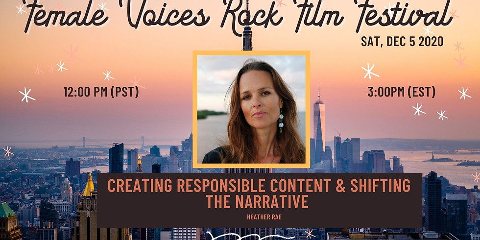 Creating Responsible Content & Shifting the Narrative with Heather Rae