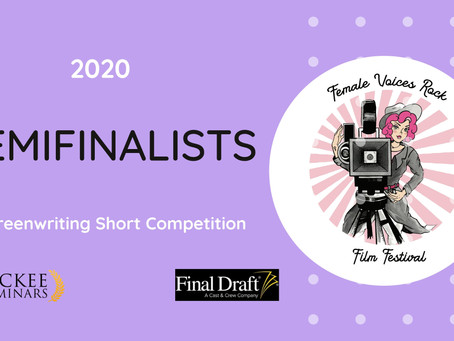 2020 Female Voices Rock Short Screenwriting Competition Semifinalists
